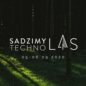 Imprezy: Sadzimy Techno Las | Let's Plant a Techno Forest
