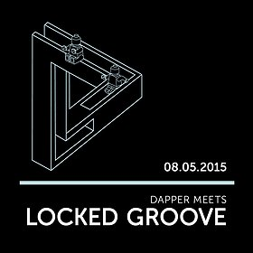 Imprezy: Dapper Meets LOCKED GROOVE