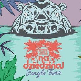 Imprezy: SQ na Dziedzincu pres. Jungle Fever