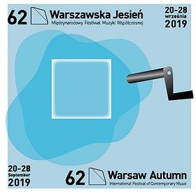 """Festiwale: 62. Międzynarodowy Festiwal Muzyki Współczesnej """"Warszawska Jesień"""" - KARNET"""