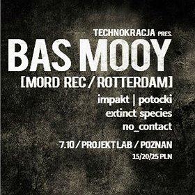 Imprezy: BAS MOOY [Mord Rec] by Technokracja at Projekt LAB
