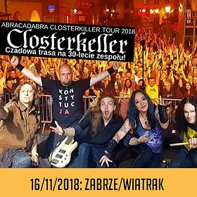 """Koncerty: CLOSTERKELLER """"Abracadabra Closterkiller Tour 2018"""""""