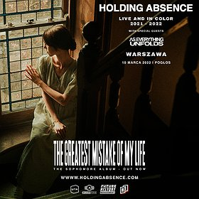 Pop / Rock: Holding Absence | Warszawa