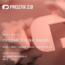 Muzyka klubowa: Prozak 2.0 na dachu