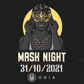 Imprezy: MASK NIGHT | OHIA