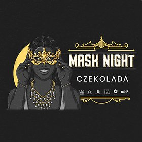 Imprezy: MASK NIGHT   CZEKOLADA