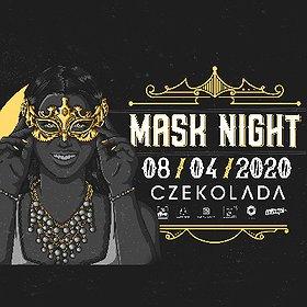 Imprezy: MASK NIGHT | CZEKOLADA
