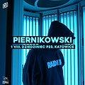 Hip Hop / Reggae: PIERNIKOWSKI | P23, Dziedziniec Fabryki Porcelany | Katowice, Katowice