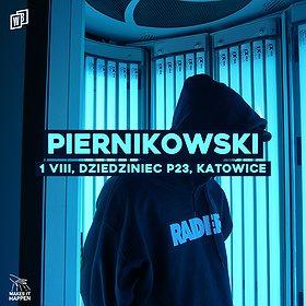 Hip Hop / Reggae: PIERNIKOWSKI | P23, Dziedziniec Fabryki Porcelany | Katowice - koncert odwołany