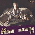 Muzyka klubowa: Bass Astral | P23, Dziedziniec Fabryki Porcelany | Katowice, Katowice