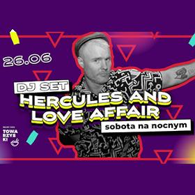 Muzyka klubowa: Sobota na NOCNYM | Hercules And Love Affair