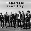 Poparzeni Kawą Trzy / Łódź