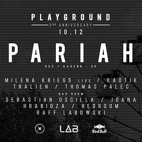 Imprezy: Pariah (Karenn / UK) / Playground - 3rd B-day