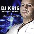 DJ KRIS - The History Of Sunrise // X-Demon Wrocław