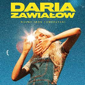 Koncerty : Daria Zawiałow w Poznaniu | Nocny Targ Towarzyski