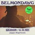 Hip Hop / Reggae: BELMONDAWG | SZCZECIN, Szczecin
