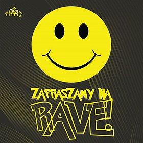 Imprezy: Zapraszamy na Rave ft. DUNE dj set