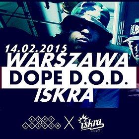 Imprezy: Dope D.O.D.@ KLUB ISKRA WWA