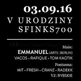 Imprezy: V Urodziny Klubu Sfinks700 - Techno Edition - Emmanuel (IT)