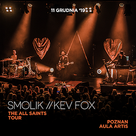 Pop / Rock: Smolik // Kev Fox / THE ALL SAINTS TOUR - Poznań