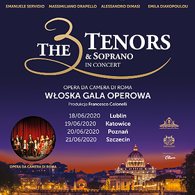 : The 3 Tenors & Soprano | Katowice