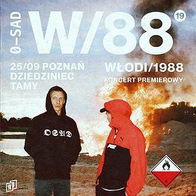 """Hip Hop / Reggae: Włodi/1988 - KONCERT PREMIEROWY """"W/88"""""""