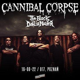 Hard Rock / Metal: CANNIBAL CORPSE + THE BLACK DAHLIA MURDER   POZNAŃ