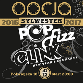 Imprezy: Sylwester 2016 / 2017 | Pop, Fizz, Clink - New Year's Eve Party