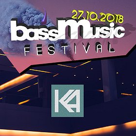 Festiwale: BASS MUSIC FESTIVAL 2018