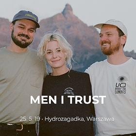 Concerts: MEN I TRUST