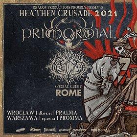Hard Rock / Metal : Heathen Crusade 2021 - Primordial, Naglfar, Rome | Wrocław