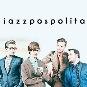 Koncerty: JAZZPOSPOLITA - Open Stage