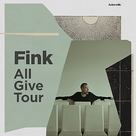 "Concerts: FINK ""All Give Tour"" - Gdańsk"