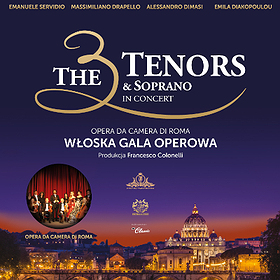 : The 3 Tenors & Soprano | Kraków