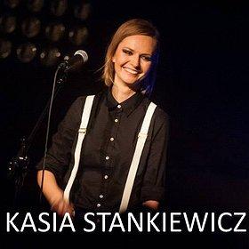 Koncerty: Kasia Stankiewicz