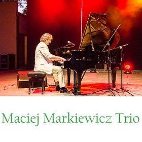 Concerts: Jazzowa Scena SEZAMU: Maciej Markiewicz Trio