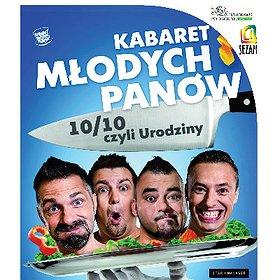 """: Kabaret Młodych Panów – """"10/10, czyli urodziny"""""""
