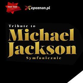Concerts: TRIBUTE TO MICHAEL JACKSON: Natalia Kukulska, Kuba Badach, A. Dąbrowska, P. Cugowski