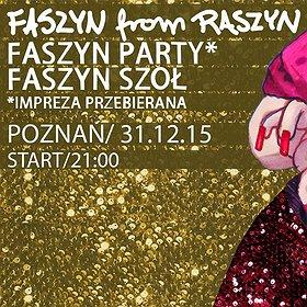Imprezy: Sylwester FASZYN FROM RASZYN