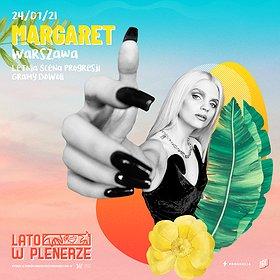 Koncerty: Lato w Plenerze | Margaret | Warszawa