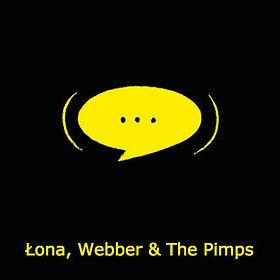 Koncerty: Łona, Webber & The Pimps