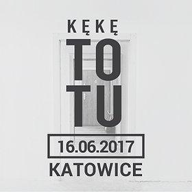 Koncerty: KęKę - Katowice