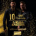 DJ Kuba & Neitan - 10 Years Anniversary // X-Demon Poznań