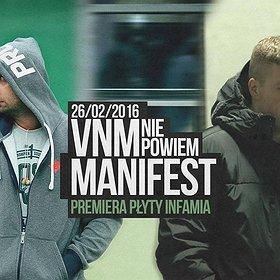 Koncerty: VNM & Manifest - premiera płyty 'Infamia'