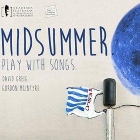 Koncerty: Midsummer. Play with songs - koncert