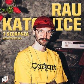 Hip Hop / Reggae: RAU | P23, Dziedziniec Fabryki Porcelany | Katowice