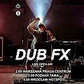 Dub Fx | Wrocław