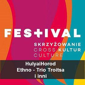 Festivals: 11. FESTIWAL SKRZYŻOWANIE KULTUR