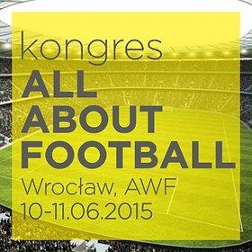 Konferencje: II Międzynarodowy Kongres ALL ABOUT FOOTBALL