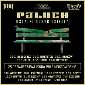 Concerts: Paluch, Ostatni Krzyk Osiedla, Warszawa